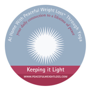 DVD #08: Keeping it Light - At Home with Peaceful Weight Loss