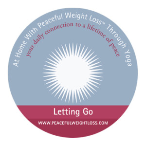 DVD #03: Letting Go - At Home with Peaceful Weight Loss