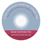 DVD #10: Steady, Comfortable Pose - At Home with Peaceful Weight Loss