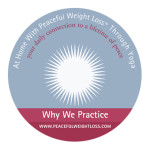 DVD #02: Why We Practice - At Home with Peaceful Weight Loss